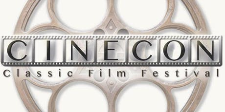 Cinecon 55 Classic Film Festival - August 29 to September 2, 2019 tickets