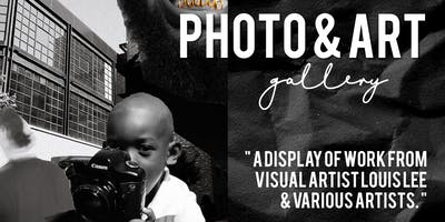 Photo & Art Gallery Presented By Louis Lee