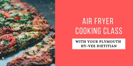 Air Fryer Cooking Class tickets