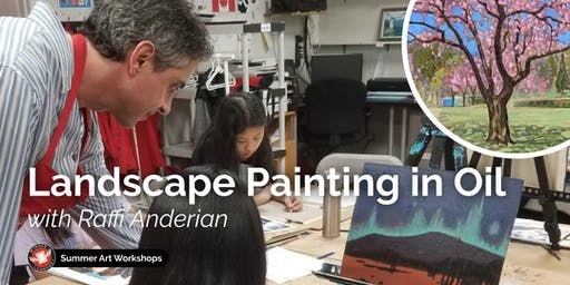 Landscape Painting in Oil Workshop with Raffi Anderian