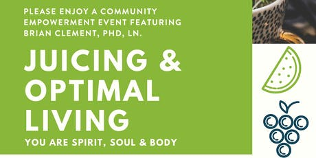 Juicing & Optimal Living tickets