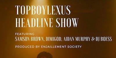 TopBoy Lexus Headline Show