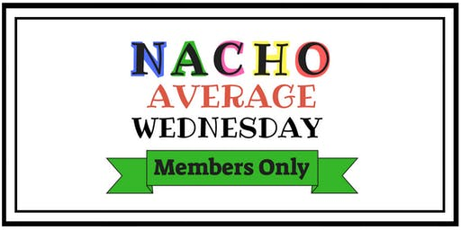 Nacho Average Wednesday Lunch