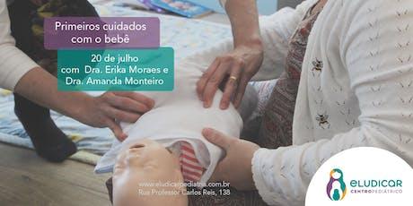 Primeiros Cuidados com o Bebê ingressos