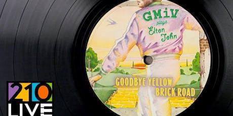 Great Moments in Vinyl plays Elton John tickets