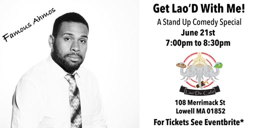 A Stand Up Comedy Special: Get Lao'D With Me!