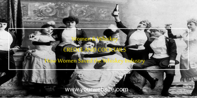 Creole and Cocktails: A Celebration of How Women Saved Whiskey