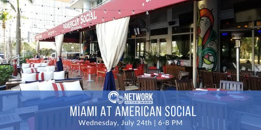 Network After Work Miami at American Social