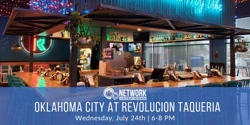 Network After Work Oklahoma City at Revolucion Taqueria