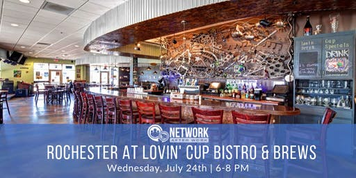 Network After Work Rochester at Lovin' Cup Bistro & Brews