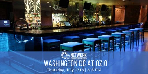 Network After Work Washington DC at Ozio