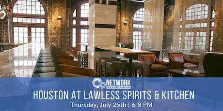 Network After Work Houston at Lawless Spirits & Kitchen tickets