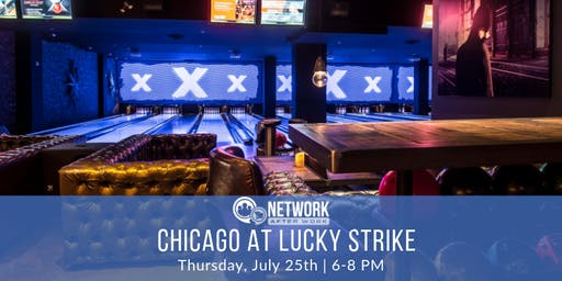Network After Work Chicago at Lucky Strike