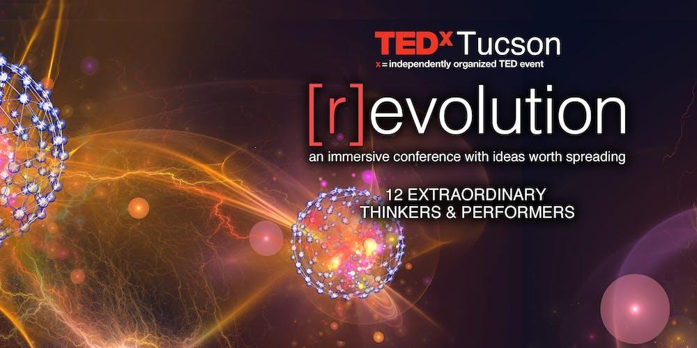 TEDxTucson 2019: [r]evolution Tickets, Sat, Sep 21, 2019 at