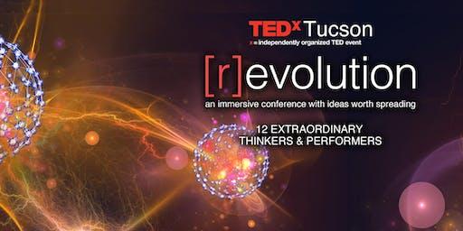 TEDxTucson 2019 Conference: [r]evolution