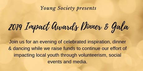 2019 IMPACT Awards Dinner & Gala tickets