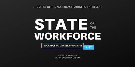 State of the Workforce - Cradle to Career | A Paradigm Shift tickets