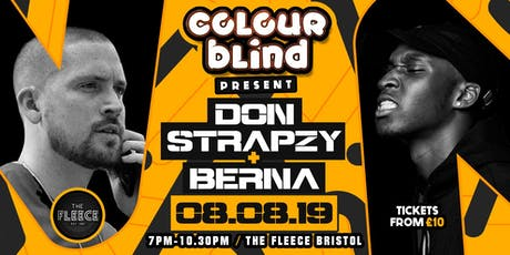 Colour Blind presents: Don Strapzy & Berna tickets