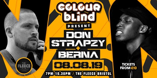Colour Blind presents: Don Strapzy & Berna