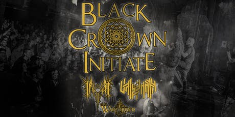 Black Crown Initiate with Inferi, Vale of Pnath & Warforged tickets