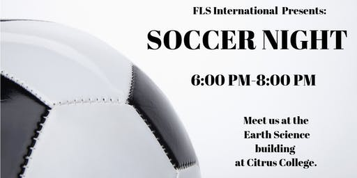 FLS INTERNATIONAL PRESENTS: SOCCER NIGHT!