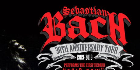 "Sebastian Bach ""30th Anniversary Tour"" tickets"