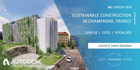 AU London 2019 Session: Sustainable Construction in Champagne, France tickets