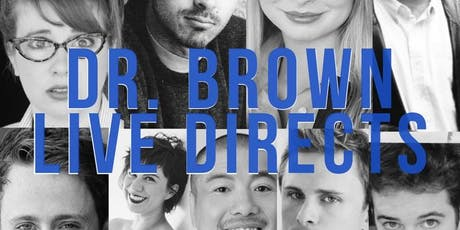 Dr. Brown Live Directs tickets