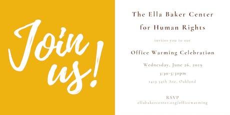 Ella Baker Center Open House tickets