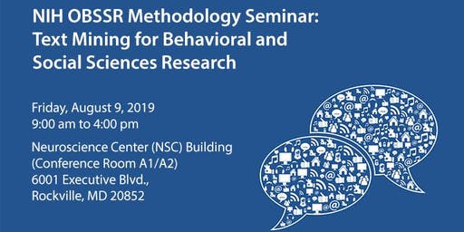 NIH OBSSR Methodology Seminar: Text Mining for BSSR