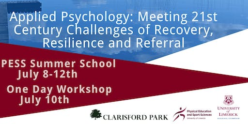 Summer School in Applied Psychology: Meeting 21st Century Challenges of Recovery, Referral and Resilience