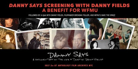 Danny Says Screening with Danny Fields: A Benefit for WFMU tickets