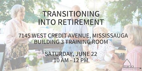 Transitioning Into Retirement Seminar tickets