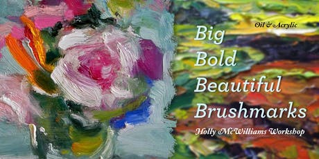 Big Bold Beautiful - Brushmarks & Paint Consistency (Oil & Acrylic) tickets