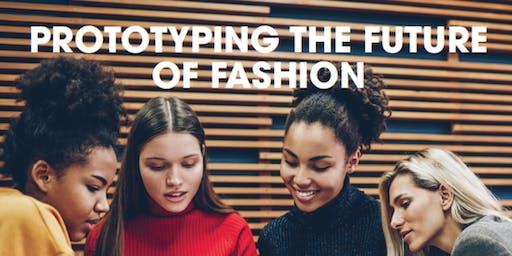 Prototyping the Future of Fashion