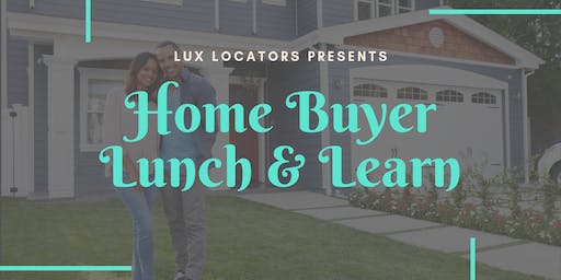 Home Buyer Lunch & Learn