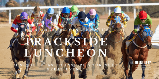 ILEA Greater Cincinnati's June Event: Trackside Luncheon at Belterra Park