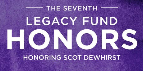 2019 Honors Event - The Legacy Fund tickets