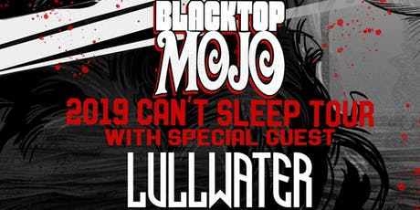 Blacktop Mojo with Lullwater at Spicoli's! tickets