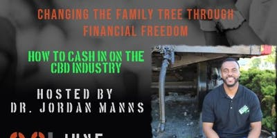 Changing The Family Tree Through Financial Freedom: How To Cash In On CBD