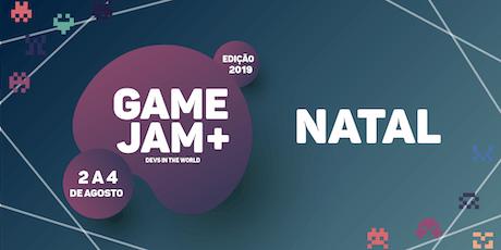 Game Jam + 2019 (Natal) bilhetes