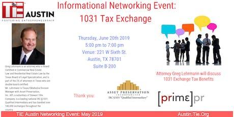 TiE Austin -Networking Event-1031 Tax Exchange tickets