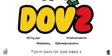 Days of Our Vibes 2 tickets