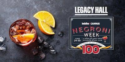 Negroni Week at Legacy Hall