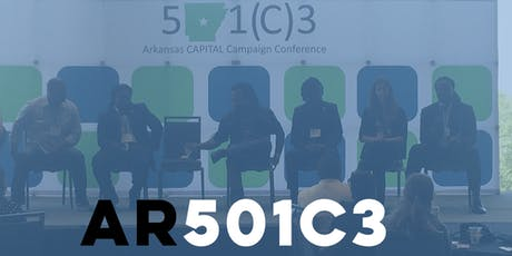 501c3 Arkansas CAPITAL Campaign Conference tickets