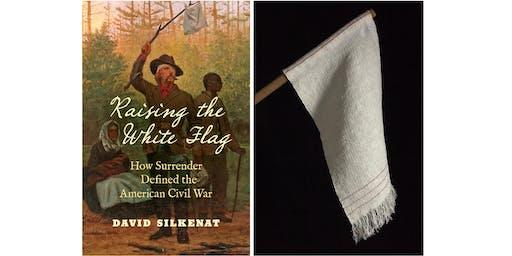Raising the White Flag: Sonya Clark and Dr. David Silkenat in Conversation