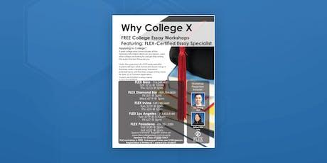 FLEX Diamond Bar: Why College X (Pre College Essay Workshop) tickets