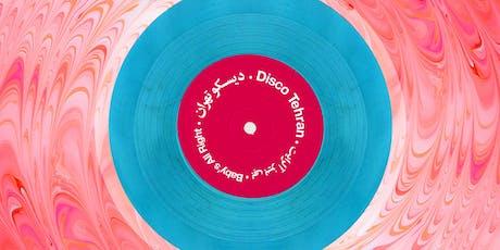 Disco Tehran - Episode #18 tickets