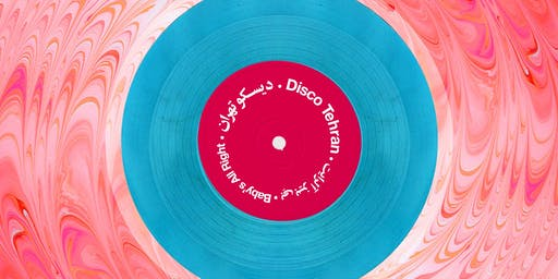 Disco Tehran - Episode #18
