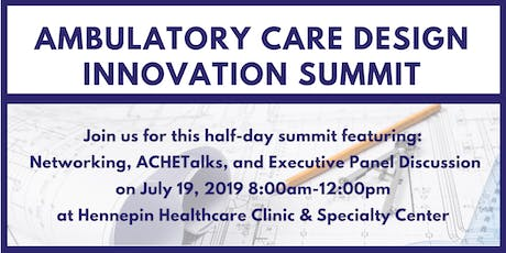 Ambulatory Care Design Innovation Summit tickets